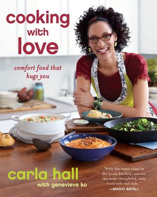 Cooking With Love By Hall, Carla/ Ko, Genevieve (CON)