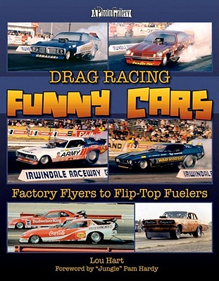 Drag Racing Funny Cars By Hart, Lou/ Hardy, Pam (FRW)